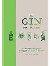 The Gin Dictionary: An A-Z of all things gin, from juniper berries to the G & T