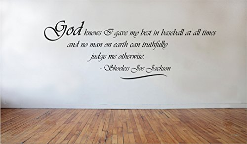 Blinggo God Knows I gave-Shoeless Joe Jackson Removable Vinyl Wall Decal Home Dicor