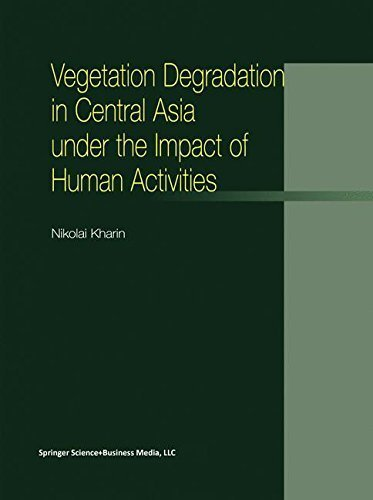 Download Vegetation Degradation in Central Asia under the Impact of Human Activities Pdf