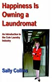 Happiness Is Owning a Laundromat, Sally Collins, 1933435062