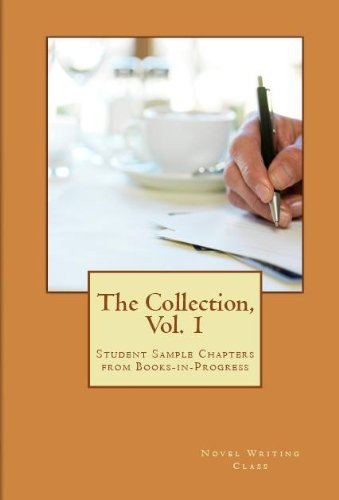 The Collection (Novel Writing Class Collection Book 1)
