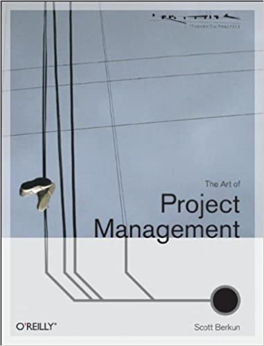 The Art Of Project Management Theory In Practice O Reilly