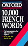 10,000 French Words, William Rowlinson, 0192828959