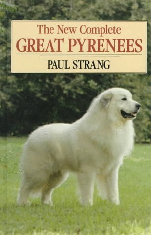 The New Complete Great Pyrenees