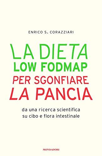 La Dieta Low Fodmap Per Sgonfiare La Pancia Pdf Scarica Enrico