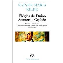ÉLÉGIES DE DUINO / SONNETS À ORPHÉE (BILINGUE)