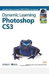Dynamic Learning: Photoshop CS3 Paperback