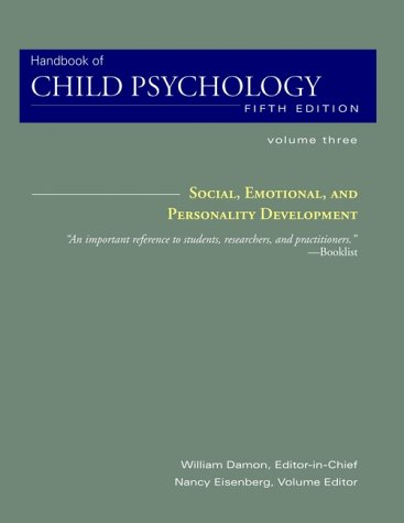 Social, Emotional, and Personality Development, Volume 3, Handbook of Child Psychology, 5th Edition