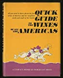 Quick Guide to the Wines of All the Americas, Robert Jay Misch, 0385064691