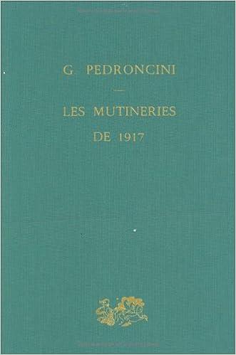 Livres gratuits en ligne Les mutineries de 1917 pdf epub