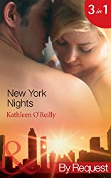 New York Nights (Mills & Boon By Request) (Those Sexy O'Sullivans - Book 1): Shaken and Stirred / Intoxicating!  / Nightcap