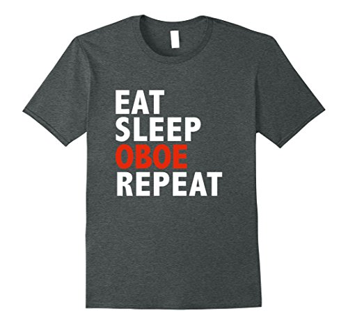 Mens Eat Sleep Oboe Repeat Funny T-shirt Oboe Player Oboist Music Large Dark Heather