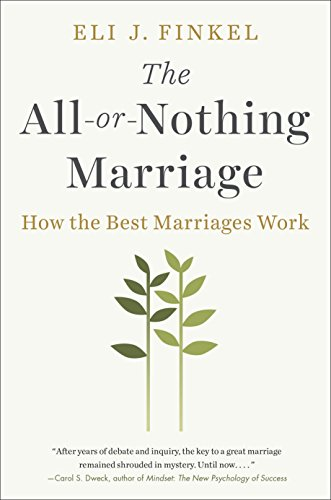 The All-or-Nothing Marriage: How the Best Marriages Work by Dutton