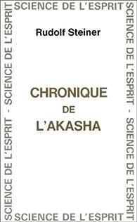 Chronique de l'Akasha par Rudolf Steiner
