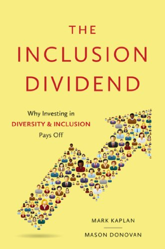 The Inclusion Dividend: Why Investing in Diversity and Inclusion Pays Off by [Donovan, Mason, Kaplan, Mark]