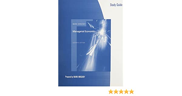 Study guide for hirscheys managerial economics 11th mark hirschey study guide for hirscheys managerial economics 11th mark hirschey 9780324288957 amazon books fandeluxe Choice Image