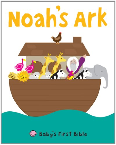 Noah's Ark (Baby's First Bible)