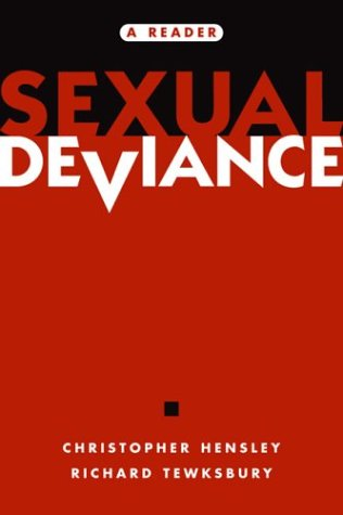 Sexual Deviance: A Reader