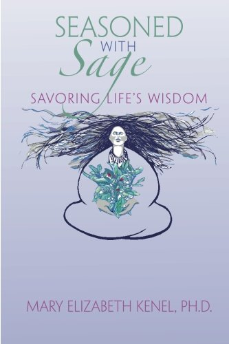 Seasoned with Sage: Savoring Lifes Wisdom