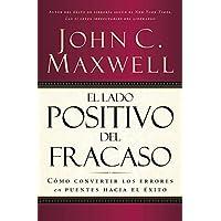 El lado positivo del fracaso: Cómo convertir los errores en puentes hacia el éxito