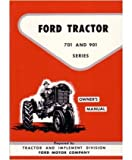 owners manual tractors - 1957 1960 1961 1962 FORD TRACTOR 701 901 Owners Manual