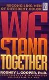 We Stand Together, Rodney L. Cooper, 0802491812