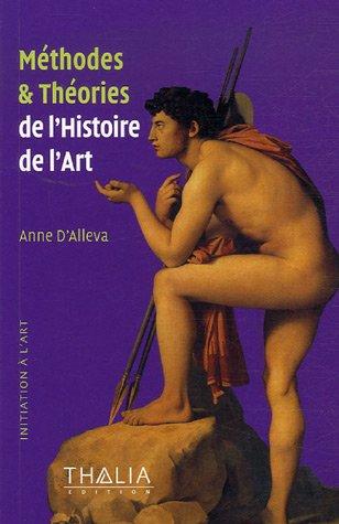 Méthodes et Théories de l'Histoire de l'Art