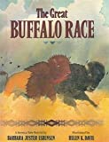 img - for The Great Buffalo Race: How the Buffalo Got Its Hump book / textbook / text book