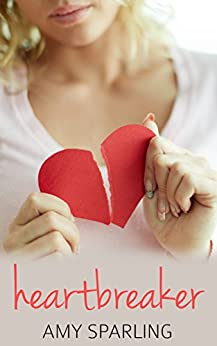 Heartbreaker (First Love Shorts Book 3) by [Sparling, Amy]