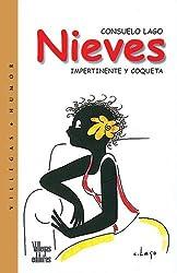 Nieves: Impertinente y Coqueta by Consuelo Lago (2005-10-01)
