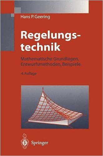Book Regelungstechnik: Mathematische Grundlagen, Entwurfsmethoden, Beispiele