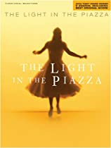 The Light in the Piazza-Vocal Selections Songbook