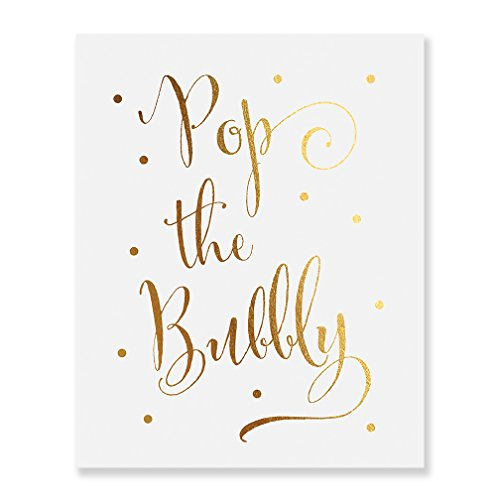 Pop the Bubbly Gold Foil Print Bar Cart Sign Wedding Champagne Reception Decor Art Metallic Poster 8 inches x 10 inches B35