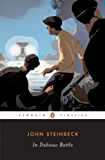 In Dubious Battle (Penguin Classics)