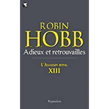 L'Assassin royal (Tome 13) - Adieux et retrouvailles (French Edition)