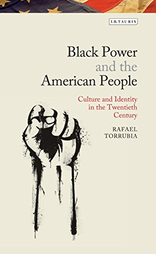 Black Power and the American People: Culture and Identity in the Twentieth Century (Library of Modern American History)