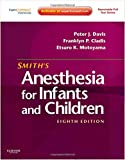 Smith's Anesthesia for Infants and Children, 8th