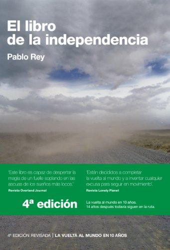 Descargar Libro El Libro De La Independencia: Sur De Europa, Turquía, Siria, Jordania, Egipto Pablo Rey