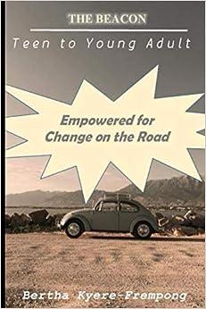 Descargar Libros Sin Registrarse Empowered For Change On The Road: Teen To Young Adult PDF Gratis Descarga