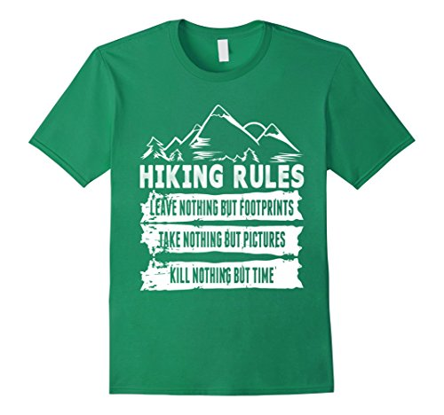 Mens Hiking Rules Leave Nothing But Footprints T-Shirt Medium Kelly Green Leave Nothing T-shirt