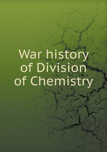 Read Online War history of Division of Chemistry pdf