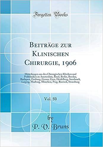 906eac8c0aa3 50  Mitteilungen Aus Den Chirurgischen Kliniken Und Polikliniken Zu  Amsterdam