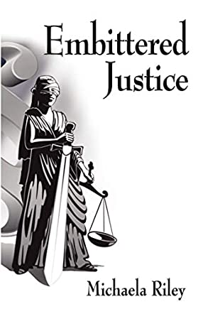 Embittered Justice