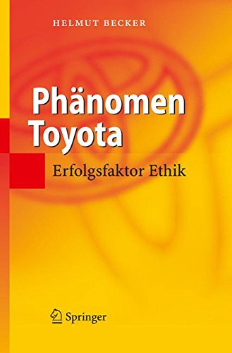 Phänomen Toyota Gebundenes Buch – 23. Mai 2006 Helmut Becker Phänomen Toyota Springer 3540298479