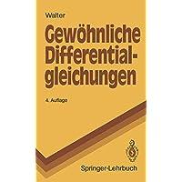 Gew Hnliche Differentialgleichungen: Eine Einf Hrung (Springer-Lehrbuch) (German Edition)