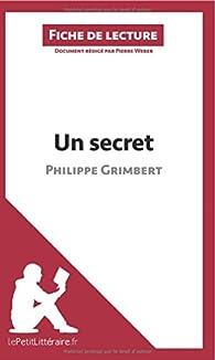 Un secret de Philippe Grimbert (Fiche de lecture) par  lePetitLittéraire.fr