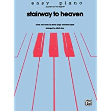 Stairway to Heaven Sheet Piano Words and music by Jimmy Page and Robert Plant / arr. Elliott Shay