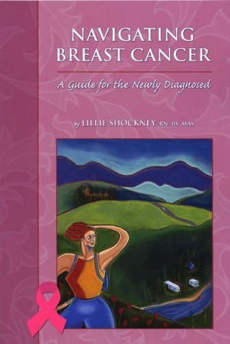Navigating Breast Cancer: A Guide for the Newly Diagnosed