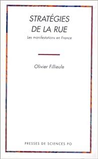 Strategies de la rue par Olivier Fillieule