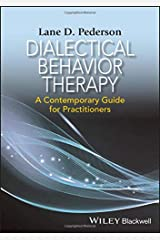 Dialectical Behavior Therapy: A Contemporary Guide for Practitioners Paperback